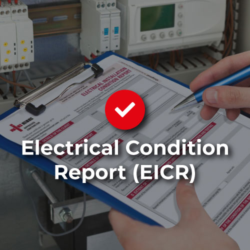 Electrical Condition Report (EICR)